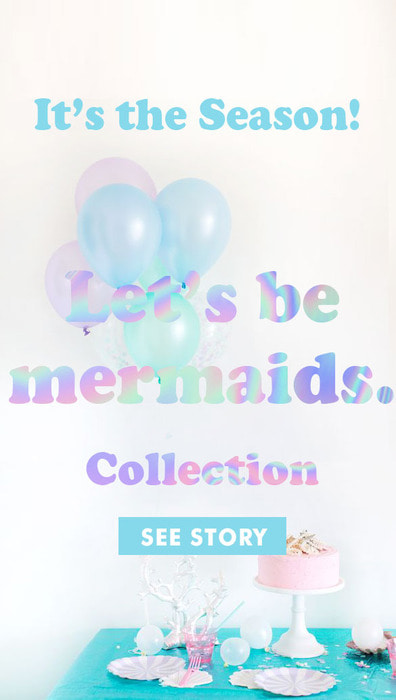 Let's be mermaids party!
